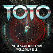TOTO: 40 Trips Around The Sun World Tour 2018 in OFFENBACH AM MAIN * Stadthalle Offenbach