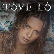 Tove Lo: Lady Wood Tour in HAMBURG * Docks Hamburg