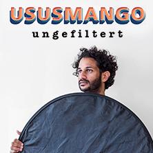 Ususmango: Ungefiltert in ULM * Roxy - Kultur in den Hallen,