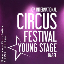 Bild für Event Young Stage - 10. Internationales Circus Festival Basel
