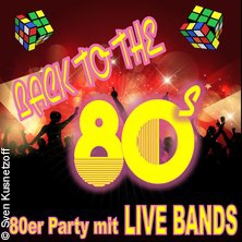 80er Party mit Live Bands in BRUCHKÖBEL * Hof Wilhelmi,