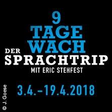 9 Tage Wach - Der Sprachtrip - Tour 2018 in FREIBURG * CinemaxX Freiburg,