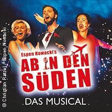 Ab in den Süden - Das Musical in SCHWÄBISCH GMÜND * CCS Stadtgarten Schwäbisch Gmünd,