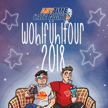 Anytime Late Night: Wohlfühltour 2018