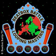 Beatbox Battle Looping Masters