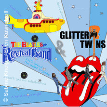 Beatles Revival Band + Glitter Twins in Bruchköbel, 20.07.2018 - Tickets -