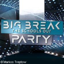 Big Break The Schools Out Party
