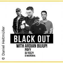 Blackout Ardian Bujupi, Payy & DJ Yeezy