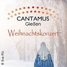 Cantamus Gießen - Weihnachtskonzert in GIESSEN * St. Bonifatius,