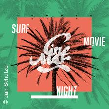 Cine Mar - Surf Movie Night - Open Air in BREMEN * Kulturzentrum Schlachthof,