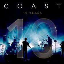 Coast - 10th Anniversary