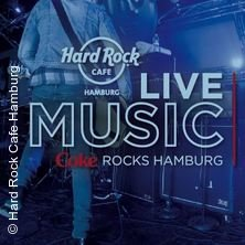 Coke Rocks Hamburg - Live-Music Night in HAMBURG * Hard Rock Cafe,