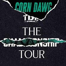 Karten für Corn Dawg: The Tour in Stuttgart