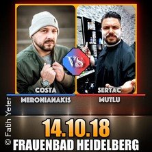 Costa Meronianakis vs. Sertac Mutlu - Comedy Lovers in HEIDELBERG * Frauenbad Heidelberg,