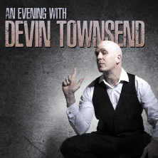 Devin Townsend - An Evening With Devin Townsend