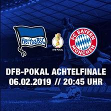 Hertha BSC Berlin: Saison 2018/2019 - DFB - Pokal - FC Bayern München in BERLIN * Olympiastadion Berlin,