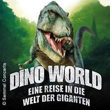 DINO WORLD ? Eine Reise in die Welt der Giganten - München