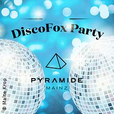Disco-Fox Party *Big* in Mainz, 24.11.2018 - Tickets -