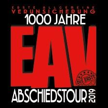Erste Allgemeine Verunsicherung: 1000 Jahre EAV - Abschiedstournee (die Erste) 2019 in BAYREUTH * Oberfrankenhalle,