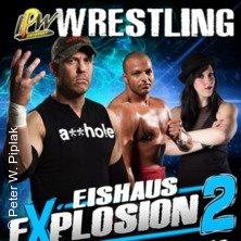 Eishaus Explosion 2 - Independent Pro Wrestling in LÜBECK * Eishaus Lübeck,