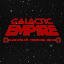 Galactic Empire - European Invasion 2018 Tour