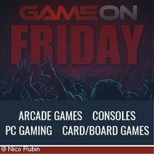 GameOn Friday Night Gaming