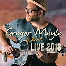 Gregor Meyle - Live 2018