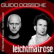 Guido Dossche & Leichtmatrose in Köln, 24.03.2018 - Tickets -