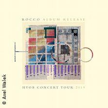HVOB: Concert Tour - Rocco in STUTTGART-WANGEN * LKA-Longhorn