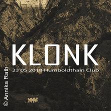 Im Schatten des Irrlichts - KLONK in Berlin, 23.05.2018 - Tickets -