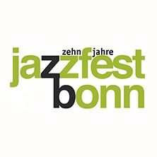 Jazzfest Bonn in BONN-BEUEL * Pantheon-Theater,