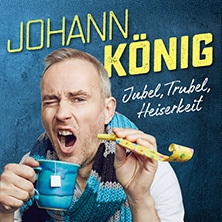 Johann König: Jubel, Trubel, Heiserkeit in EUSKIRCHEN * Theater Euskirchen,