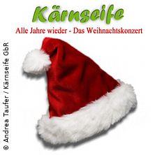 Kärnseife - Das Weihnachtskonzert in LEICHLINGEN * Aula am Hammer,