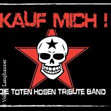 Kauf Mich! - Die Toten Hosen Tribute Band