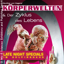 Körperwelten ? Late Night Specials