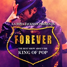 La Toya Jackson präsentiert: Forever - King of Pop in HAMBURG * Sporthalle Hamburg