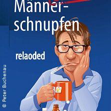 Männerschnupfen Reloaded in GERMERING * Theater im Roßstall,