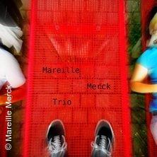 Mareille Merck Trio in Berlin, 31.08.2018 - Tickets -