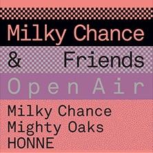 Rock & Pop: Milky Chance & Friends - Open Air 2018 Karten