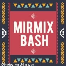MIRMIX Bash - der Transkulturelle Clash