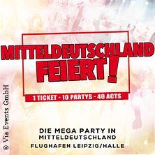 Mitteldeutschland Feiert in SCHKEUDITZ (KURSDORF), 13.07.2019 - Tickets -