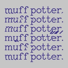 Muff Potter in LEIPZIG * Conne Island