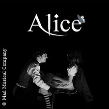 Musical Alice - Mad Musical Company in BUSECK * Harbig-Halle Alten Buseck,