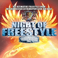 Night Of Freestyle: Super Heroes Tour   in HALLE / SAALE * HALLE MESSE Arena,