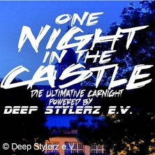 one Night in the Castle - Die ultimative Carnight im Schloss