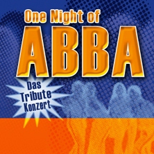One Night of ABBA - Das Tribute-Konzert in AUGSBURG * KONGRESS am PARK Augsburg,