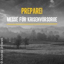 PREPARE! Messe für Krisenvorsorge