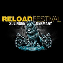 Reload Festival 2019 in SULINGEN, 22.08.2019 - Tickets -