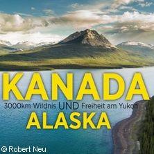 Robert Neu: Kanada und Alaska