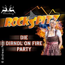 Rockspitz - Dirndl on fire Party in KUCHEN * Bahnhhofsturnhalle Kuchen,